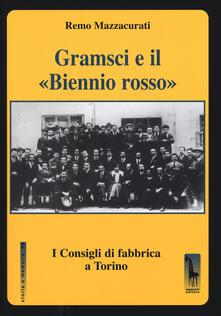 Winniearcher.com Gramsci e il «Biennio rosso». I consigli di fabbrica a Torino Image