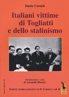 Italiani vittime di Togliatti e dello stalinismo. Scritti storico-politici di Dante Corneli. Vol. 2.pdf