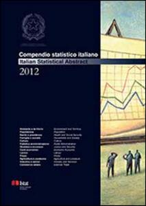 Compendio statistico italiano 2012. Ediz. italiana e inglese