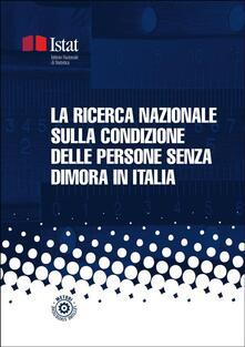 La ricerca nazionale sulla condizione delle persone senza dimora in Italia - Istat - ebook
