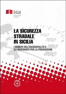 La sicurezza stradale in Sicilia - Istat - ebook