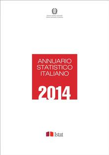 Annuario statistico italiano 2014 - Istat - ebook