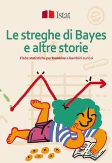 Grandtoureventi.it Le streghe di Bayes e altre storie. Fiabe statistiche per bambine e bambini curiosi Image
