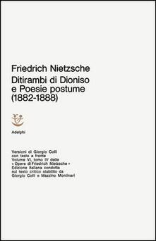 Opere complete. Vol. 6: Ditirambi di Dionisio-Poesie postume (1882-1888)..pdf