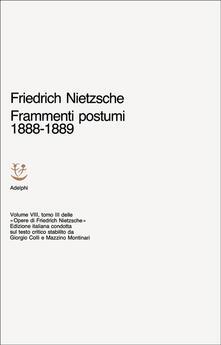 Opere complete. Vol. 8: Frammenti postumi (1888-1889)..pdf