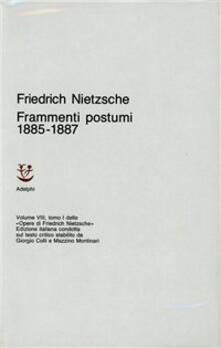Opere complete. Vol. 8/1: Frammenti postumi (1885-87)..pdf