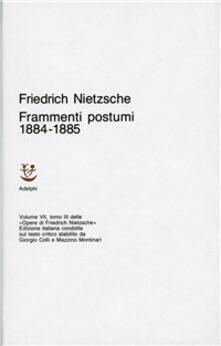 Mercatinidinataletorino.it Opere complete. Vol. 7\3: Frammenti postumi (1884-85). Image