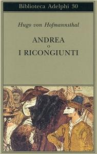 Libro Andrea o I ricongiunti Hugo von Hofmannsthal