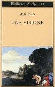 Libro Una visione William B. Yeats