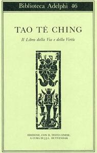 Tao-tè-ching. Il libro della via e della virtù