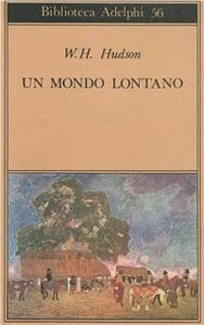 Libro Un mondo lontano William H. Hudson
