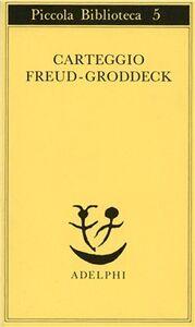 Libro Carteggio Sigmund Freud , Georg Groddeck