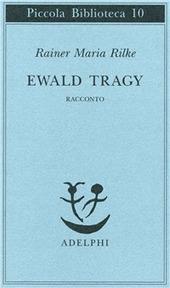Ewald Tragy. Rhacconto