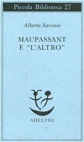 Maupassant e «L'altro»