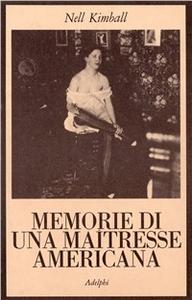 Libro Memorie di una maîtresse americana Nell Kimball