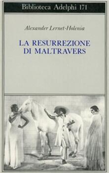 Amatigota.it La resurrezione di Maltravers Image