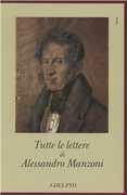 Libro Tutte le lettere Alessandro Manzoni