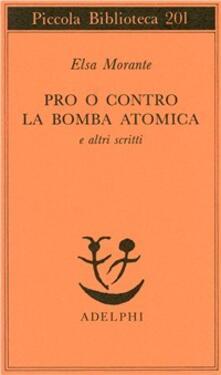 Premioquesti.it Pro o contro la bomba atomica e altri scritti Image