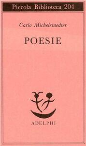 Libro Poesie Carlo Michelstaedter