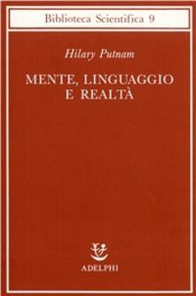 Mente, linguaggio e realtà - Hilary Putnam - copertina