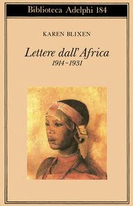 Libro Lettere dall'Africa (1914-31) Karen Blixen