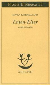Libro Enten-Eller. Vol. 2: Un frammento di vita. Sören Kierkegaard
