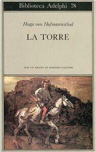 Foto Cover di La torre, Libro di Hugo von Hofmannsthal, edito da Adelphi