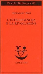 L' intelligencija e la rivoluzione