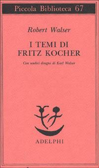 I I temi di Fritz Kocher