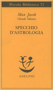 Libro Specchio d'astrologia Max Jacob , Claude Valence