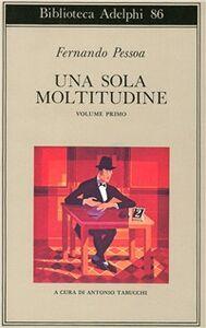 Libro Una sola moltitudine. Vol. 1 Fernando Pessoa