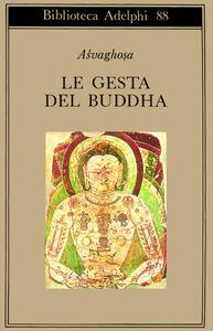 Le gesta del Buddha (Buddhacarita. Canti I-XIV)