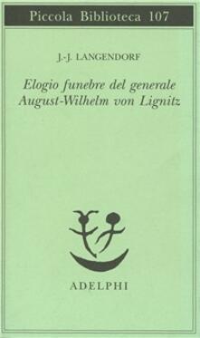 Winniearcher.com Elogio funebre del generale August - Wilhelm von Lignitz Image