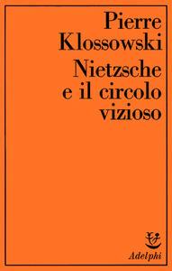 Nietzsche e il circolo vizioso