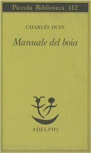 Libro Manuale del boia Charles Duff
