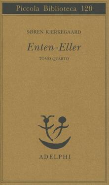 Librisulladiversita.it Enten Eller. Vol. 4: Un frammento di vita. Image