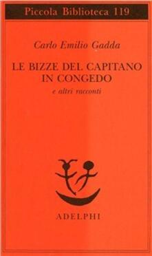 Le bizze del capitano in congedo e altri racconti - Carlo Emilio Gadda - copertina