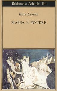 Libro Massa e potere Elias Canetti