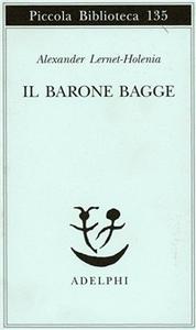 Libro Il barone Bagge Alexander Lernet-Holenia