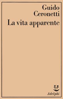 Secchiarapita.it La vita apparente Image