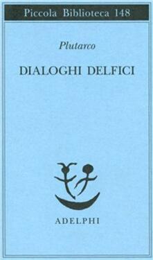 Voluntariadobaleares2014.es Dialoghi delfici. Il tramonto degli oracoli-L'E di Delfi-Gli oracoli della Pizia Image