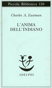 L' anima dell'indiano. Un'interpretazione