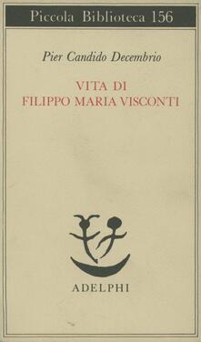 Winniearcher.com Vita di Filippo Maria Visconti Image