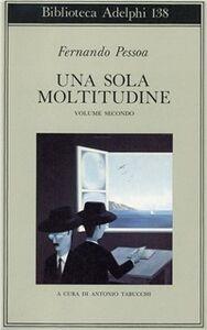 Libro Una sola moltitudine. Vol. 2 Fernando Pessoa