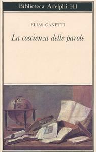 Libro La coscienza delle parole. Saggi Elias Canetti