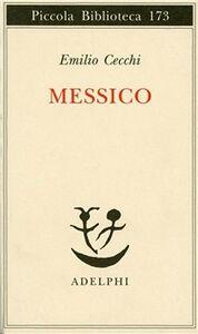 Libro Messico Emilio Cecchi