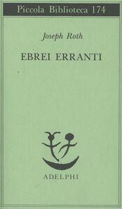 Libro Ebrei erranti Joseph Roth