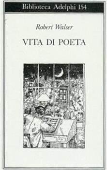 Vita di poeta - Robert Walser - copertina