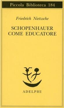 Mercatinidinataletorino.it Schopenhauer come educatore Image