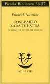 Libro Così parlò Zarathustra. Un libro per tutti e per nessuno Friedrich Nietzsche